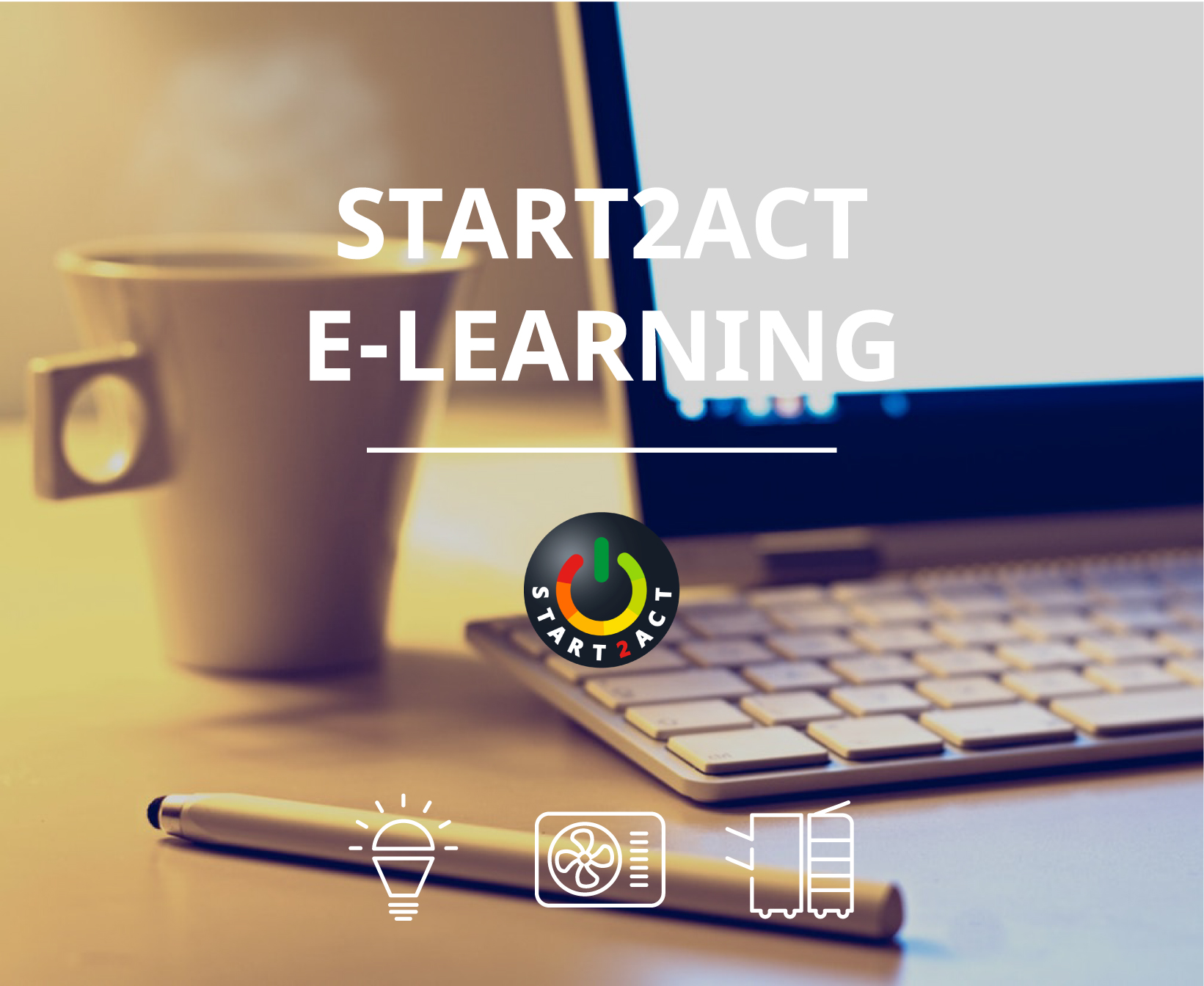 The first full START2ACT E-learning Module is launched!